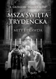msza święta trydencka